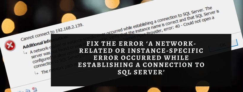 Methods to fix the network connection to SQL error